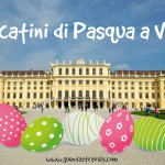 Mercatini di Pasqua a Vienna: guida pratica