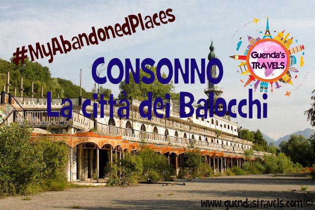 #MyAbandonedPlaces Consonno la città dei balocchi
