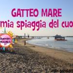 Gatteo Mare, la mia spiaggia del cuore!
