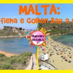 GHAJN TUFFIEHA e GOLDEN BAY: Due Spiagge di Malta a Confronto
