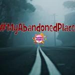 #MyAbandonedPlaces