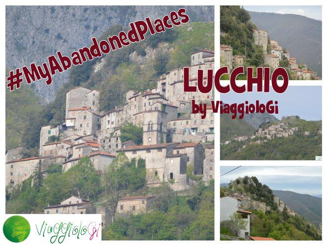 #MyAbandonedPlaces Lucchio ViaggioloGi