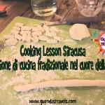 Cooking Lesson Siracusa: una lezione di cucina tradizionale nel cuore della Sicilia
