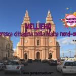 MELLIEHA: la pittoresca cittadina nella Malta nord-orientale