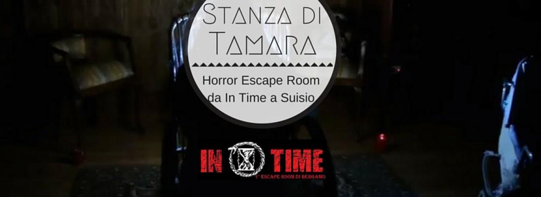 LA STANZA DI TAMARA: Horror Escape Room da In Time a Suisio