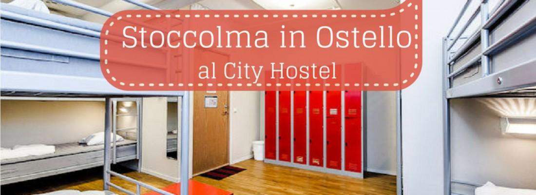 Stoccolma in ostello al City Hostel Stockholm