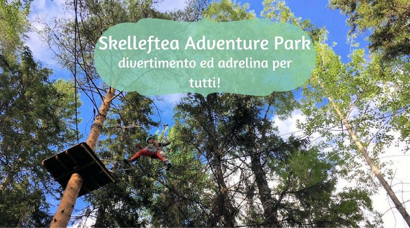 Skelleftea Adventure Park