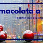 Immacolata a New York: un weekend lungo nella grande mela