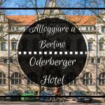 Alloggiare a Berlino: l'elegante Hotel Oderberger a Prenzlauer Berg