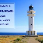 Cosa vedere a Formentera: tra fari, grotte, mulini e resti storici