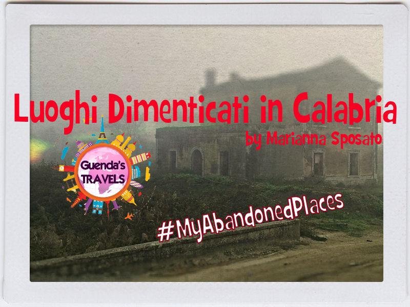 #MyAbandonedPlaces Calabria