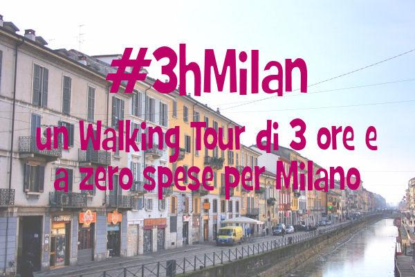 3hMilan un walking tour di 3 ore e a zero spese per Milano