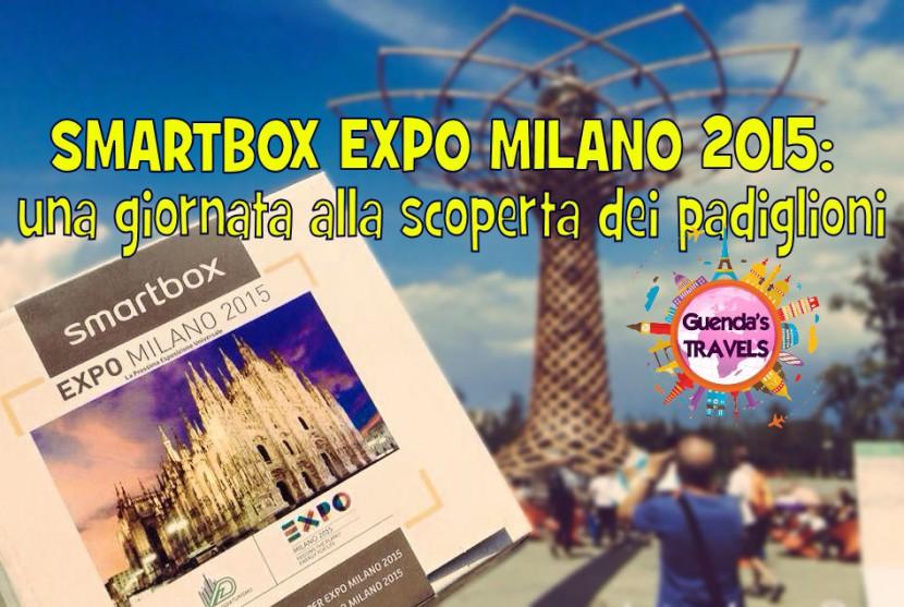 copertina smartbox expo milano 2015 guenda's travels