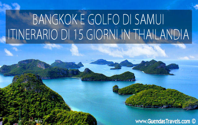 itinerario 15 giorni thailandia