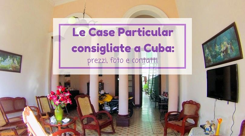 Le Case Particular consigliate