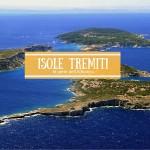 Isole Tremiti, le perle dell'Adriatico
