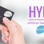 Hype il conto di moneta elettronica perfetto per viaggi e non solo