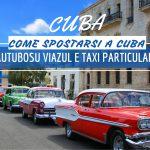 Come spostarsi a Cuba: autobus Viazul e taxi particular