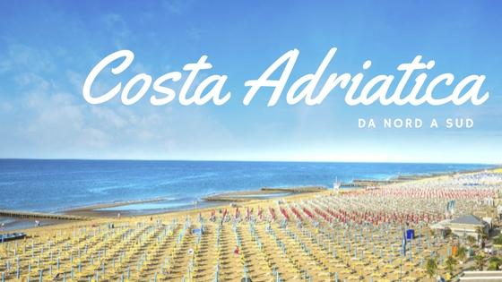 costa adriatica da nord a sud