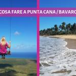 Cosa fare a Punta Cana: Montana Redonda, Playa Limon e Macao